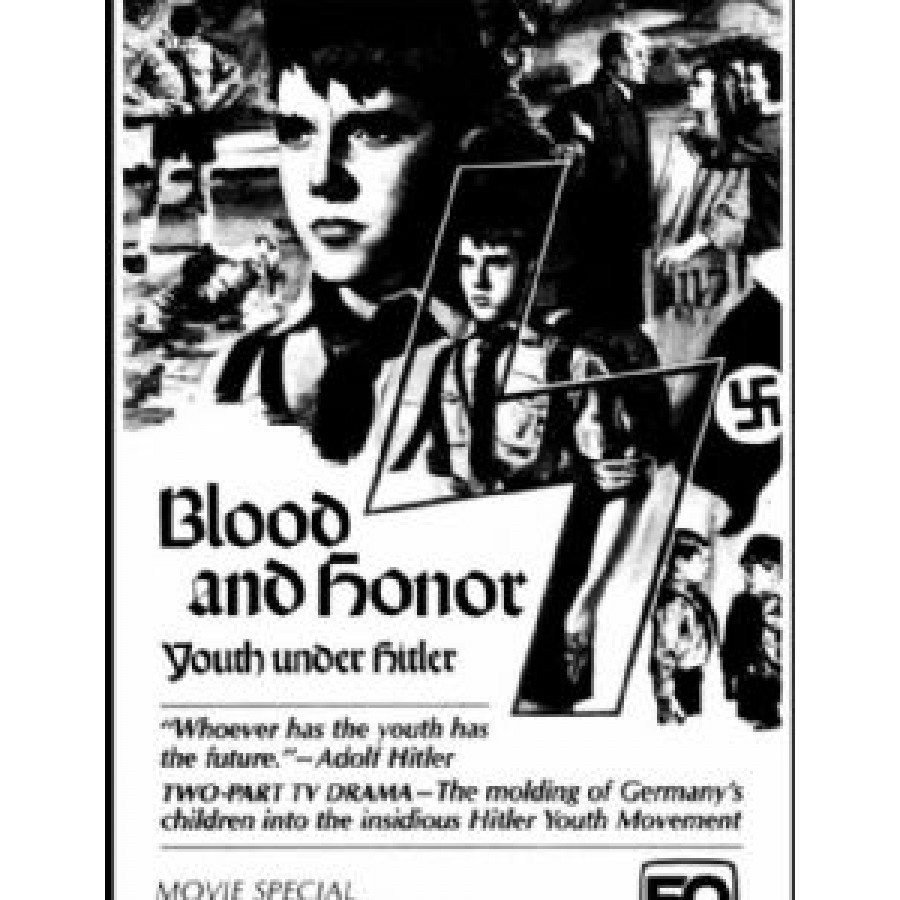 BLOOD AND HONOR - YOUTH UNDER HITLER (1982)