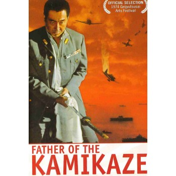 FATHER OF THE KAMIKAZE