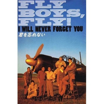 FLY BOYS FLY    aka I'll Never forget You 1995 WWII