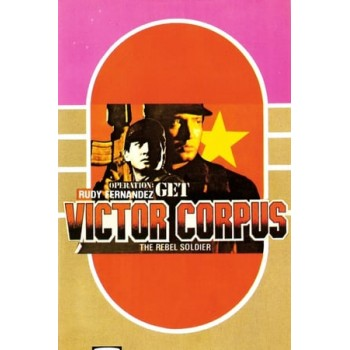 Operation  Get Victor Corpuz, the Rebel Soldier (1987)