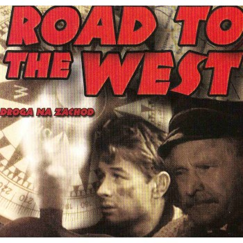 Road to the West  1960 aka DROGA NA ZACHOD