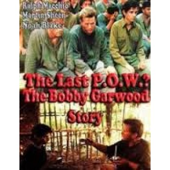 The Last P.O.W.? The Bobby Garwood Story   1992
