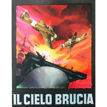 The Sky Burns – 1958 aka Il cielo brucia
