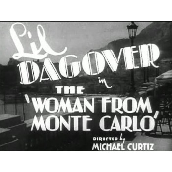 The Woman from Monte Carlo  1932  WWI
