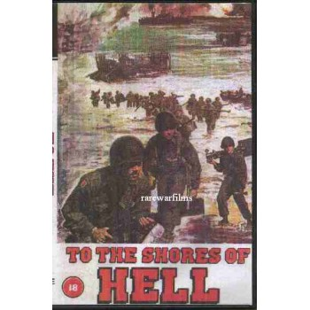TO THE SHORES OF HELL  1966