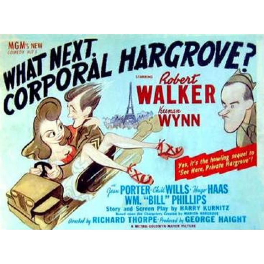 What Next, Corporal Hargrove 1945 WWII