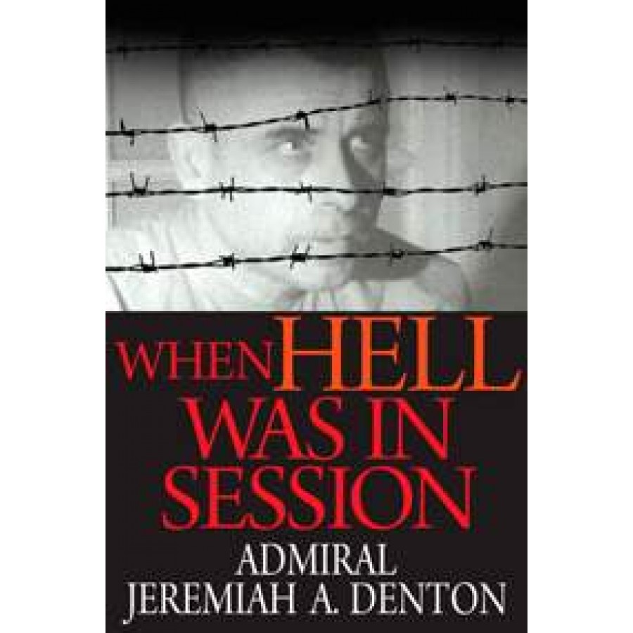 "when hell was in session ""we can add our testimony to that of great heroes like solzhenitsyn and sakharov, who have vividly related what communism is really about"" - admiral jeremiah a denton, jr."